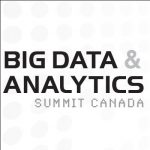 3rd Annual Big Data & Analytics Summit Canada